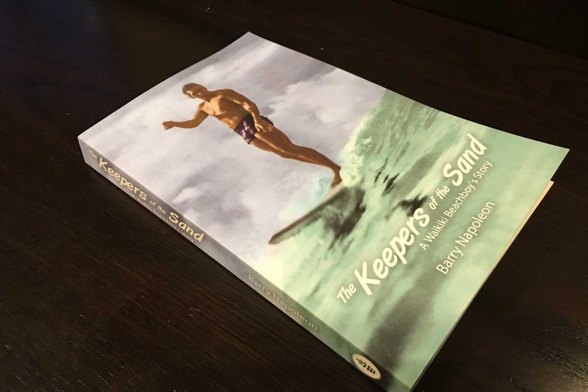 The Keepers of the Sand Waikiki Beachboy by Barry Napoleon